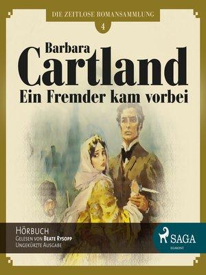 cover image of Die zeitlose Romansammlung von Barbara Cartland, Folge 4