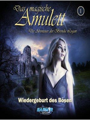 cover image of Das magische Amulett--Die Abenteuer der Brenda Logan, Folge 1