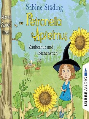 cover image of Zauberhut und Bienenstich--Petronella Apfelmus, Band 4