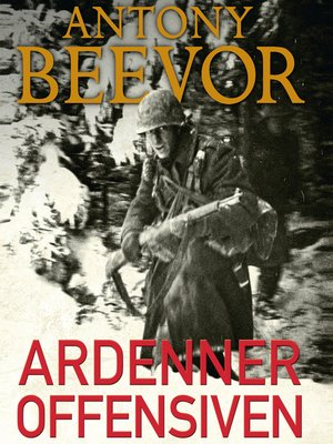 cover image of Ardenneroffensiven--Hitlers sidste traek