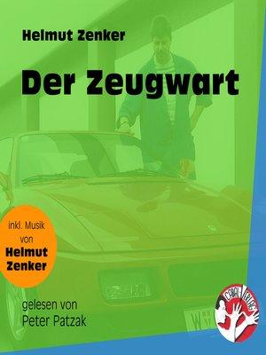 cover image of Der Zeugwart