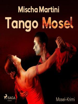 cover image of Tango Mosel--Mosel-Krimi