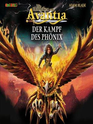 cover image of Der Kampf des Phönix--Die Chroniken von Avantia 1
