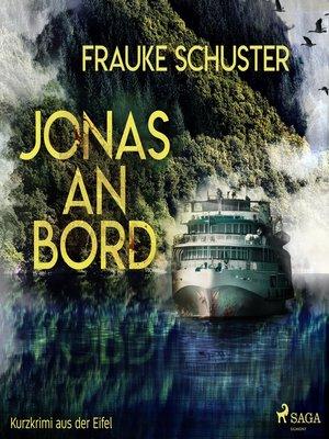 cover image of Jonas an Bord--Kurzkrimi aus der Eifel