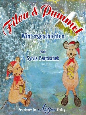 cover image of Sylvia Bartoschek, Filou und Pummel