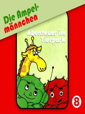 cover image of Die Ampelmännchen, Folge 8