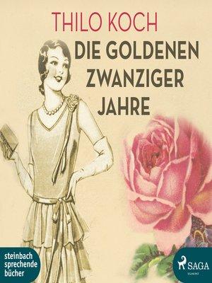 cover image of Die goldenen Zwanziger Jahre