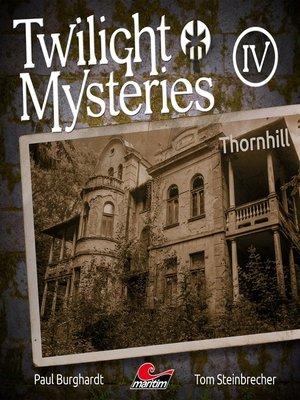 cover image of Twilight Mysteries, Die neuen Folgen, Folge 4