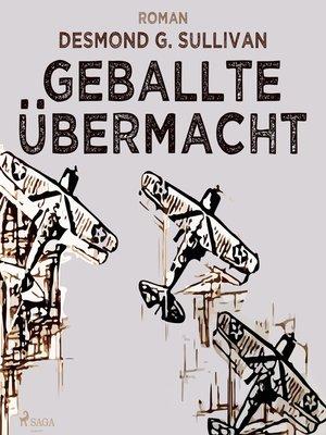 cover image of Geballte Übermacht--Fliegergeschichten 9