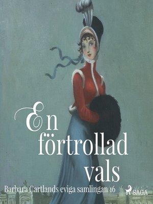 cover image of En förtrollad vals--Den eviga samlingen 16