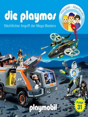 cover image of Die Playmos--Das Original Playmobil Hörspiel, Folge 31