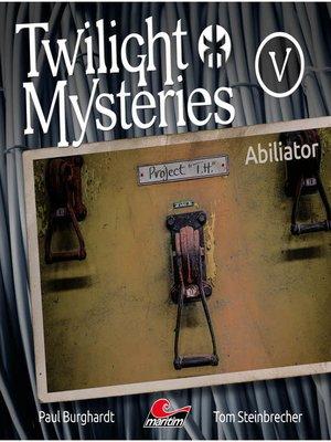 cover image of Twilight Mysteries, Die neuen Folgen, Folge 5