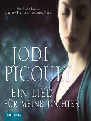 cover image of Ein Lied für meine Tochter