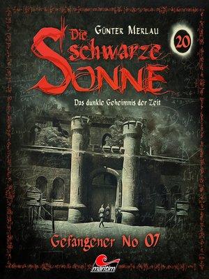 cover image of Die schwarze Sonne, Folge 20