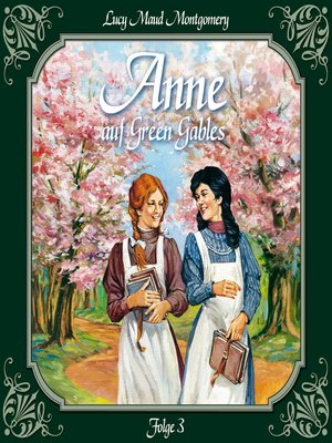 cover image of Anne auf Green Gables, Folge 3