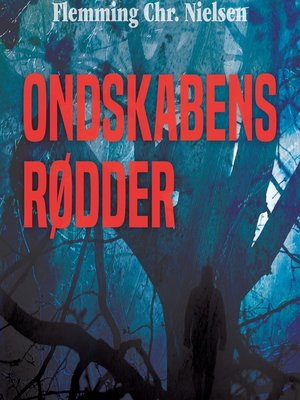 cover image of Ondskabens rødder