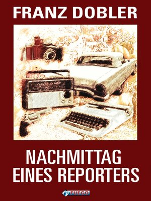 cover image of Nachmittag eines Reporters