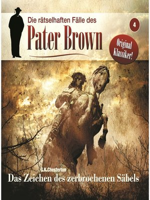 cover image of Die rätselhaften Fälle des Pater Brown, Folge 4
