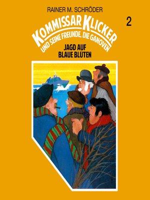 cover image of Kommissar Klicker, Folge 2