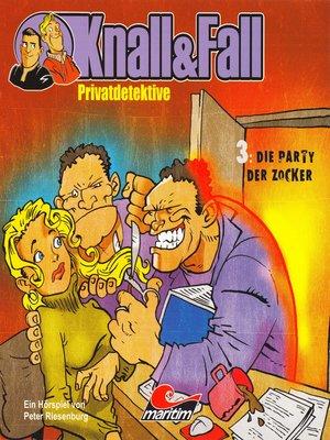 cover image of Knall & Fall Privatdetektive, Folge 3