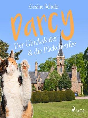 cover image of Darcy--Der Glückskater & die Päckchenfee