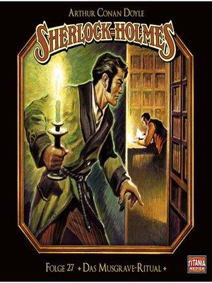 cover image of Sherlock Holmes--Die geheimen Fälle des Meisterdetektivs, Folge 27