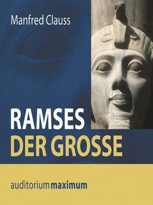 cover image of Ramses der Große