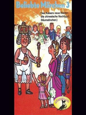 cover image of Beliebte Märchen, Folge 3