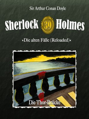 cover image of Sherlock Holmes, Die alten Fälle (Reloaded), Fall 39
