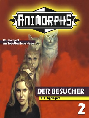 cover image of Animorphs, Folge 2