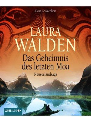 cover image of Das Geheimnis des letzten Moa--Neuseelandsaga
