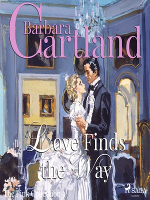 cover image of Love Finds the Way--The Pink Collection 3