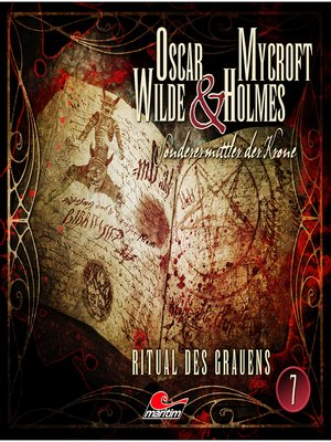 cover image of Oscar Wilde & Mycroft Holmes, Sonderermittler der Krone, Folge 7