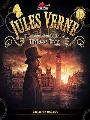 cover image of Jules Verne, Die neuen Abenteuer des Phileas Fogg, Folge 17