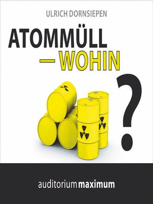 cover image of Atommüll--wohin?