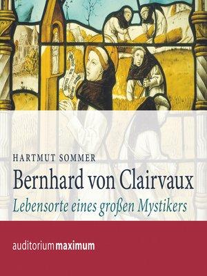 cover image of Bernhard von Clairvaux