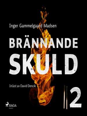 cover image of Brännande skuld