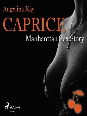 cover image of Caprice--Manhanttan Sex Story--Erotikserie