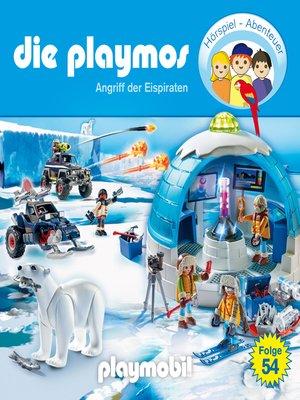 cover image of Die Playmos--Das Original Playmobil Hörspiel, Folge 54