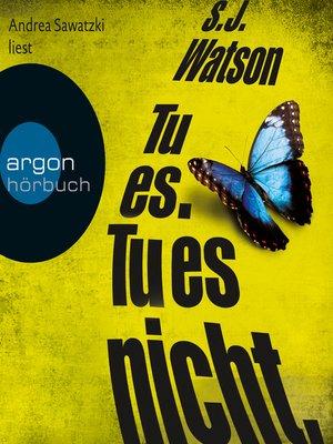 cover image of Tu es. Tu es nicht.