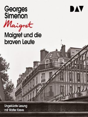 cover image of Maigret und die braven Leute