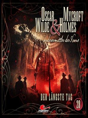 cover image of Oscar Wilde & Mycroft Holmes, Sonderermittler der Krone, Folge 28