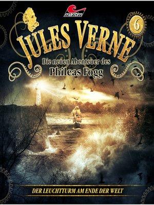 cover image of Jules Verne, Die neuen Abenteuer des Phileas Fogg, Folge 6