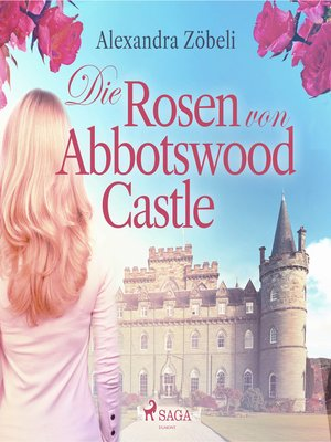 cover image of Die Rosen von Abbotswood Castle