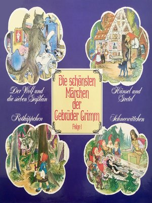 cover image of Die schönsten Märchen der Gebrüder Grimm, Folge 1