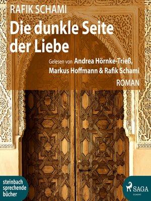 cover image of Die dunkle Seite der Liebe