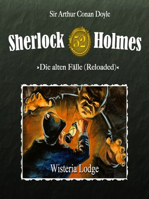 cover image of Sherlock Holmes, Die alten Fälle (Reloaded), Fall 52