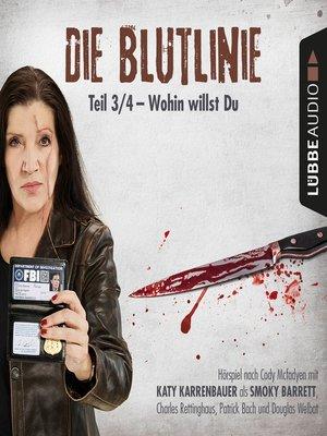 cover image of Die Blutlinie, Folge 3