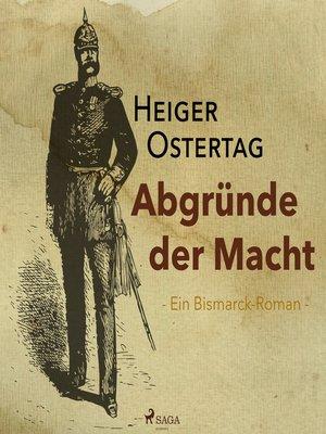 cover image of Abgründe der Macht--Ein Bismarck-Roman (Ungekürzt)