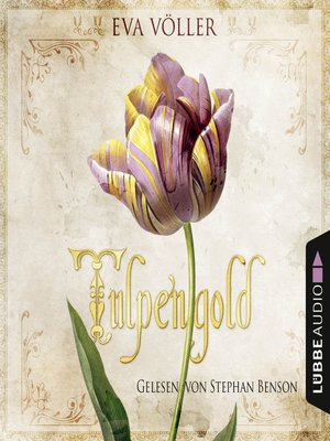 cover image of Tulpengold